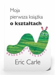 okładka Moja pierwsza książka o kształtach, Książka | Carle Eric