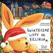 okładka Świąteczne listy od Feliksa, Książka   A. Langen, C. Droop