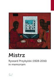 okładka Mistrz Ryszard Przybylski (1928-2016) in memoriam, Książka  