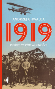 okładka 1919 Pierwszy rok wolności, Książka | Chwalba Andrzej