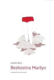 okładka Bezkostna Marilyn, Książka   Wery Isabelle
