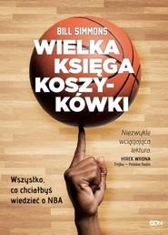 okładka Wielka księga koszykówki, Książka | Simmons Bill