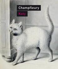 okładka Koty Historia, zwyczaje, obserwacje, anegdoty, Książka | Champfleury Jules