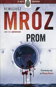 okładka Prom, Książka | Ove Logmansbo, Remigiusz Mróz