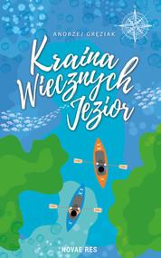okładka Kraina Wiecznych Jezior, Książka | Gręziak Andrzej
