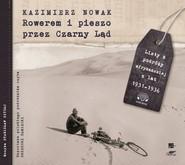 okładka Rowerem i pieszo przez Czarny Ląd, Audiobook | Kazimierz Nowak