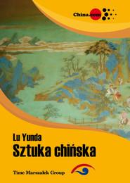 okładka Sztuka chińska, Książka | Lu Yunda