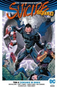 okładka Suicide Squad Tom 4 Ziemianie w ogniu, Książka | Williams Rob