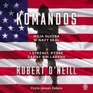 okładka Komandos, Audiobook   Robert O'Neill