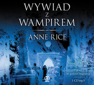 okładka Wywiad z wampirem, Audiobook | Anne Rice
