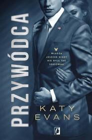 okładka Biały Dom Tom 2 Przywódca Biały Dom. Tom 2, Książka | Evans Katy
