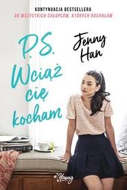 okładka Chłopcy Tom 2 P.S. Wciąż cię kocham Chłopcy. Tom 2, Książka | Han Jenny