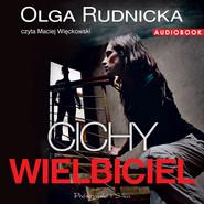 okładka Cichy wielbiciel, Audiobook | Olga Rudnicka