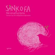 okładka Sankofa. Nie zmarnuj życia, Audiobook   Tomasz Gaj, Magdalena Pajkowska