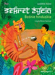 okładka Baśnie hinduskie. Sekret życia, Audiobook  