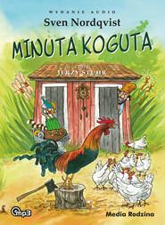 okładka Minuta koguta mp3, Audiobook   Sven Nordqvist