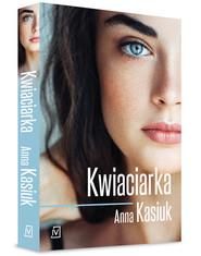 okładka Kwiaciarka, Książka | Kasiuk Anna