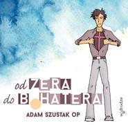 okładka Od zera do bohatera, Audiobook | Adam Szustak