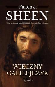 okładka Wieczny Galilejczyk, Książka   Fulton J. Sheen