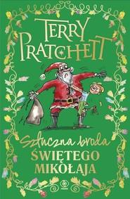 okładka Sztuczna broda Świętego Mikołaja, Książka   Pratchett Terry