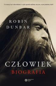 okładka Człowiek Biografia, Książka   Dunbar Robin