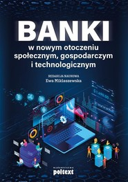 okładka Banki w nowym otoczeniu społecznym gospodarczym i technologicznym, Książka |