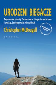 okładka Urodzeni biegacze, Audiobook   Christopher Mc Dougall