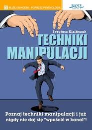 okładka Techniki manipulacji, Audiobook | Sergiusz Kizińczuk