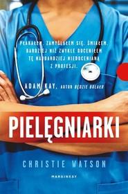 okładka Pielęgniarki Sceny ze szpitalnego życia, Książka   Watson Christie