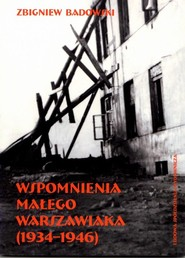 okładka Wspomnienia małego warszawiaka (1934-1946), Książka   Badowski Zbigniew