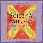 okładka Ścieżka miłości, Audiobook   Don Miguel Ruiz