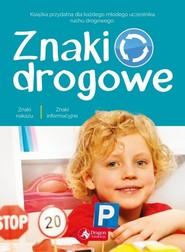 okładka Znaki drogowe, Książka | Czarkowska Iwona