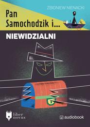 okładka Pan Samochodzik i Niewidzialni, Audiobook | Zbigniew Nienacki