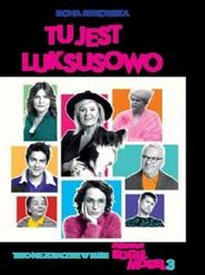 okładka Tu jest jakby luksusowo, czyli to, czego nie zobaczysz w filmie KOGEL-MOGEL 3, Książka   Łepkowska Ilona