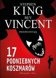 okładka 17 podniebnych koszmarów, Książka | Stephen King, Bev Vincent