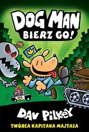 okładka Dogman 2. Birze go!, Książka | Pilkey Dav
