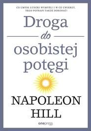 okładka Droga do osobistej potęgi, Książka   Hill Napoleon