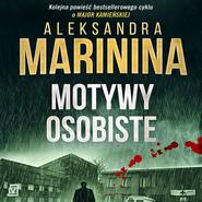 okładka Motywy osobiste, Audiobook | Aleksandra Marinina