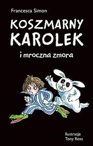 okładka Koszmarny Karolek i mroczna zmora, Książka | Simon Francesca