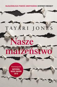 okładka Nasze małżeństwo, Książka | Jones Tayari