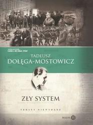 okładka Zły system Teksty niewydane, Książka | Dołęga-Mostowicz Tadeusz