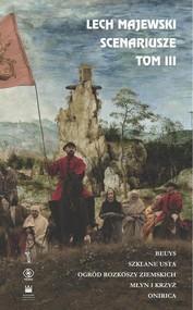 okładka Scenariusze tom III, Książka | Majewski Lech