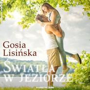 okładka Światła w jeziorze, Audiobook   Gosia Lisińska