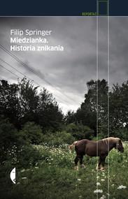 okładka Miedzianka. Historia znikania, Audiobook | Filip Springer