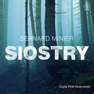 okładka Siostry, Audiobook | Bernard Minier