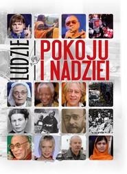 okładka Ludzie pokoju i nadziei, Książka | Maciak A.