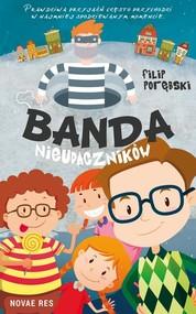 okładka Banda nieudaczników, Książka | Porębski Filip