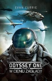 okładka Odyssey One Tom 7 W cieniu zagłady, Książka   Currie Evan