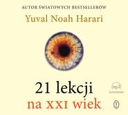 okładka 21 lekcji na XXI wiek, Audiobook | Yuval Noah  Harari