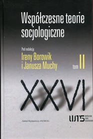 okładka Współczesne teorie socjologiczne Tom 2 Antologia tekstów, Książka |